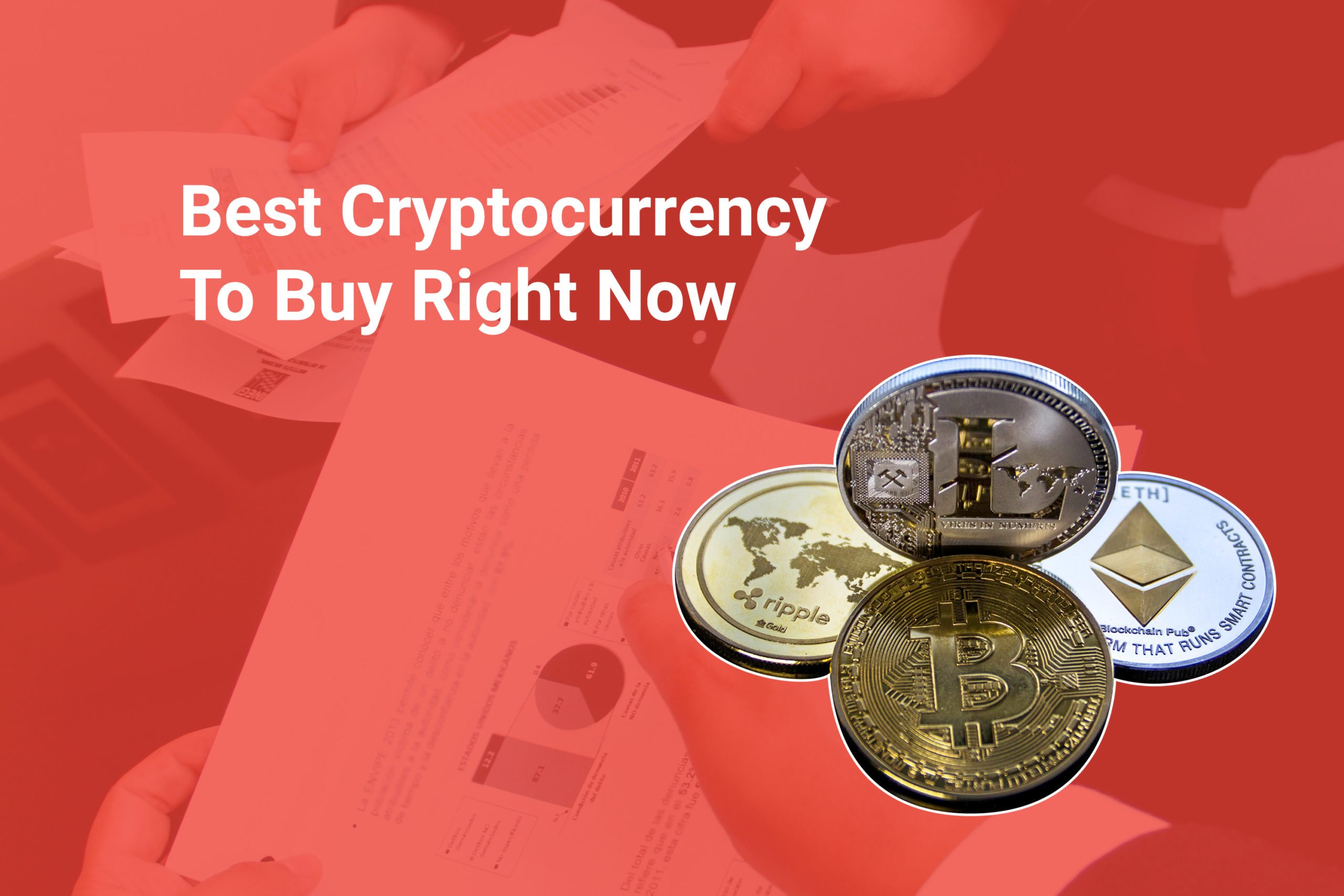 Best Cryptocurrency To Buy Right Now
