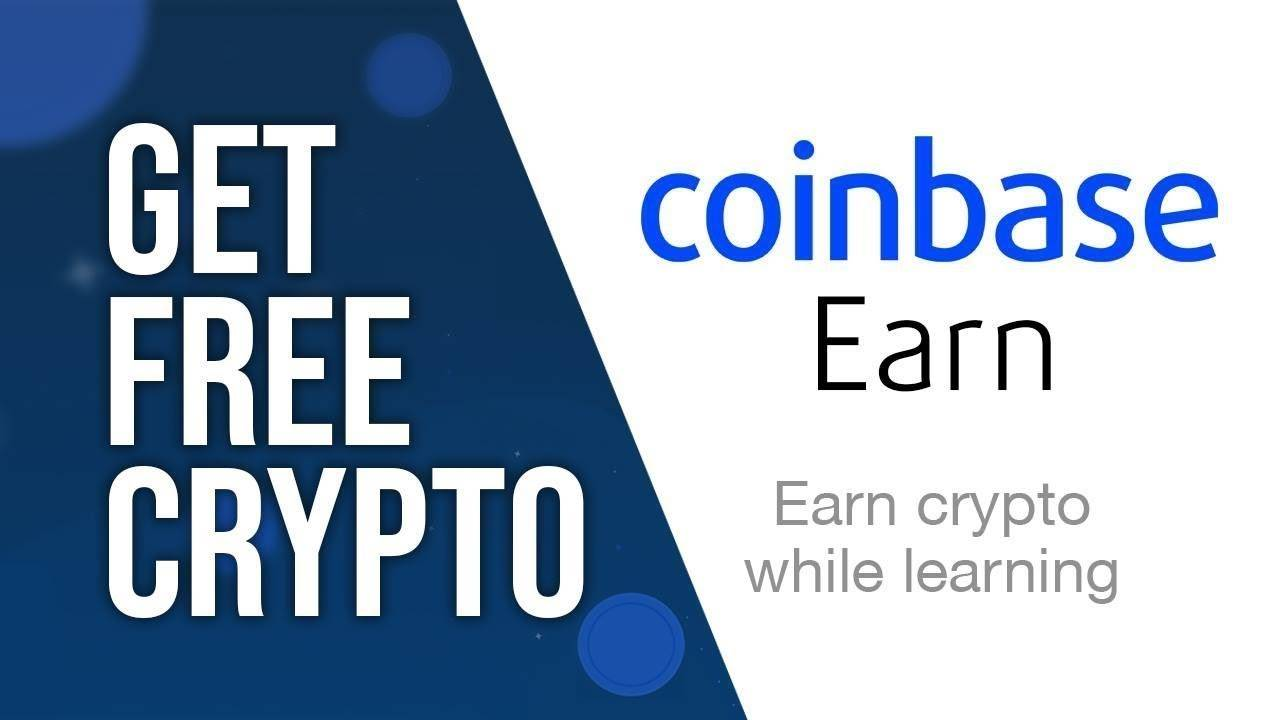 Coinbase Earn : Free Crypto Giveaways!