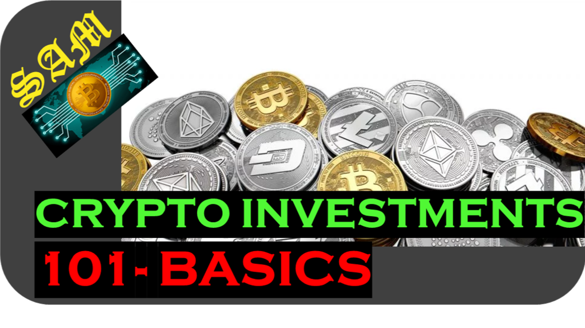 Crypto Investments 101