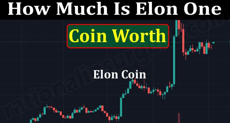 How Much Is Elon One Coin Worth {June} How To Buy?