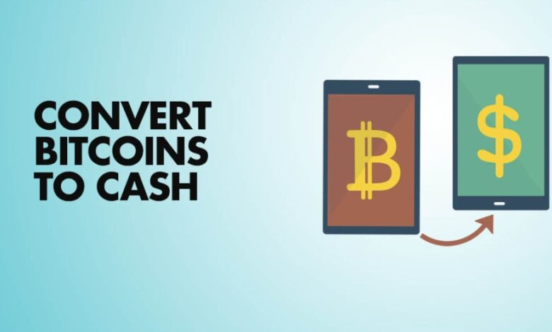 How To Convert Bitcoin To Cash Fast