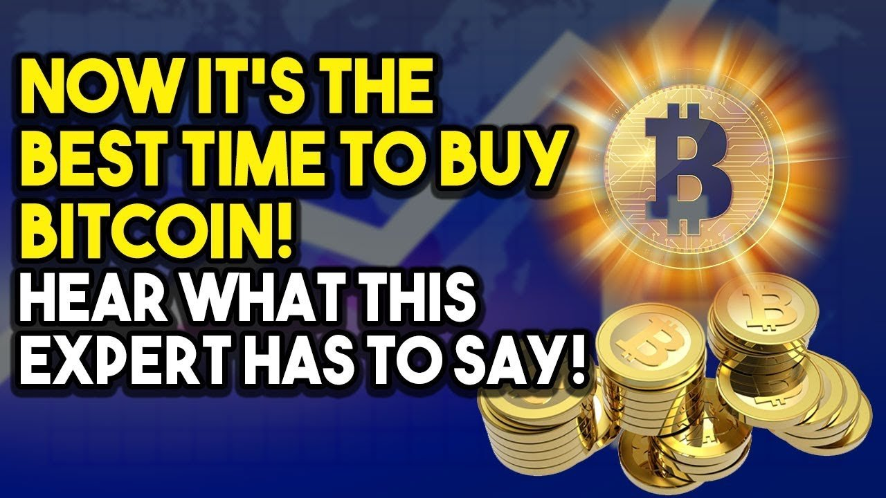 NOW ITâS THE BEST TIME TO BUY BITCOIN! Hear What This ...