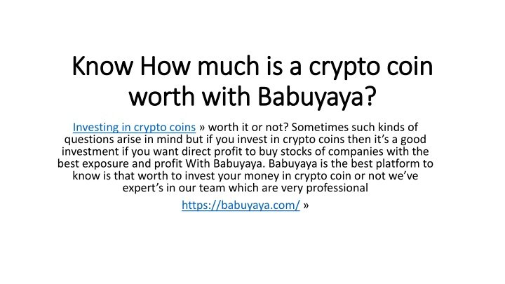 ppt know how much is a crypto coin worth powerpoint